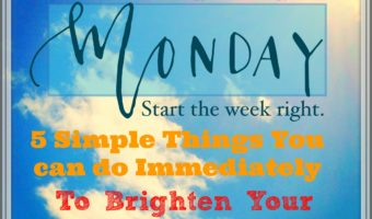 4 Smart Ways to Start Your Week: Happy Monday