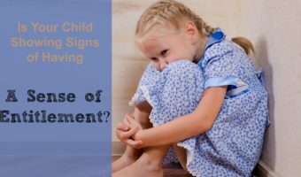 4 Steps to Stop Child Entitlement You Can Do Today