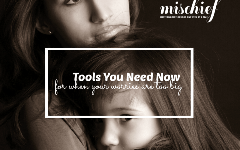 Parenting worries: tools you need now