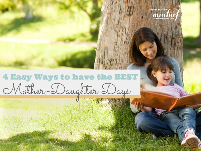 truths about mother daughter days